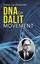 DNA of Dalit Movement by Ojha Jai Prakash (2014, Hardcover)