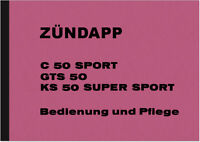 Zündapp C 50 GTS 50 KS 50 Super Sport Bedienungsanleitung Betriebsanleitung KS50