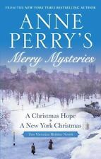 Anne Perry's Merry Mysteries: Two Victorian Holiday Novels