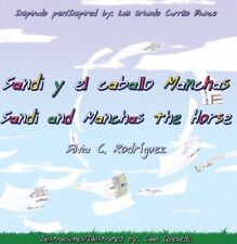 Children book:Sandi and Manchas the horse, new, sign, personilized, bilingual