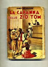 Harriet Beecher-Stowe # LA CAPANNA DELLO ZIO TOM # Editoriale Lucchi 1960