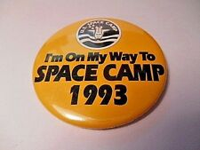 """RETRO 1993 """"I'M ON MY WAY TO SPACE CAMP"""" 3-1/2"""" PIN BACK BUTTON"""