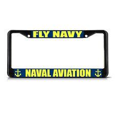 FLY NAVY NAVAL AVIATION Black Metal Heavy Duty License Plate Frame Tag Border
