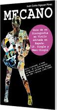 Libro - Mecano: Guía de su Discografía en Vinilo editada en España (1981-1998)