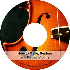Learn How to Make Restore Repair Construct Violin Fiddles Bows EGuides on CD
