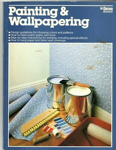 Painting and Wallpapering by Robert C. Yeager (1983, Paperback)