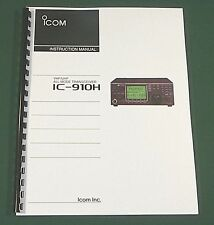 Icom IC-910H Instruction Manual - Premium Card Stock Covers & 32LB Paper!
