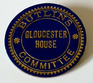 Rare Holiday Camp Badge - Butlins Gloucester House Committee c.1950s.
