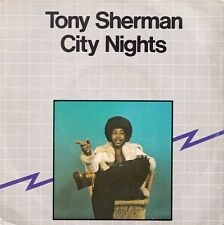 45 T SP TONY SHERMAN *CITY NIGHTS*