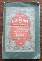 Procès de Fieschi et ses complices - 1836 - Tome 1 et 2