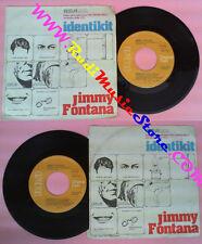 LP 45 7'' JIMMY FONTANA Identikit 1979 italy RCA BB 6130 no cd mc vhs dvd