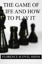 The Game of Life and How to Play It by Florence Shinn (2016, Paperback)