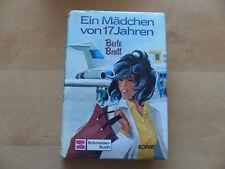 Berte Bratt - Ein Mädchen von 17 Jahren - gebundenes Schneider-Buch mit Umschlag