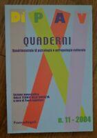 DI PAV QUADERNI QUADRIMESTRALE DI PSICOLOGIA E ANTROPOLOGIA CULTURALE 2004 11 YE