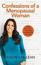 Confessions of a Menopausal Woman: Everything you want to know but are too afraid to ask... by Andrea McLean (Paperback, 2019)