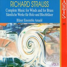 Strauss - Complete Music for Winds and for Brass, Vol.1 / Bläser Ensemble Amadé