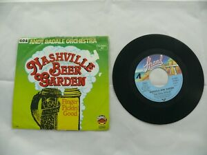 """Andy Badale Orchestra - Nashville Beer Garden - Finger  Pickin´ - 7"""" Single 7819"""
