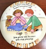 """Inspirational Large Trinket Box """"You Don't Stop Playing Because You Grow Old..."""""""