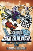 Jack Stalwart: Peril at the Grand Prix: Italy: Book 8, Singer Hunt, Elizabeth ,