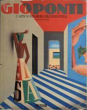 Gio Ponti. L'arte si innamora dell'industria. A cura di Ugo La Pietra. 1988