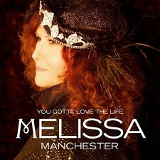 Melissa Manchester - You Gotta Love the Life [New CD]