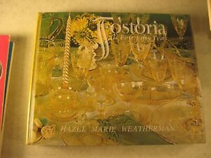 FOSTORIA IT FIRST FIFTY YEARS HAZEL MARIE WEATHERMAN   GUIDE BOOK FOR ANTIQUES