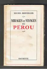 MIRAGES ET VISAGES DU PEROU MICHEL BERVEILLER 1959