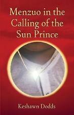 Menzuo in the Calling of the Sun Prince by Keshawn Dodds