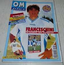 FOOTBALL OM PLUS N°222 1996 OLYMPIQUE MARSEILLE FRANCESCHINI SKOBLAR GRAVELAINE