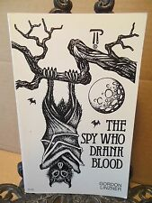The Spy Who Drank Blood Gordon Linzner Science Fiction Fantasy Space and Time Ed