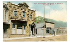 Skagway Alaska AK -ARTIC BROTHERHOOD HALL & A.B. MOUNTAIN- Postcard