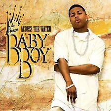 Across the Water by Baby Boy da Prince (CD, Mar-2007, Universal Republic)