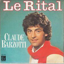 "45 T SP CLAUDE BARZOTTI ""LE RITAL"""