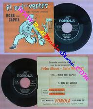 LP 45 7'' FEDRO ALISANI Robb che capita CARLO MARCHETTI El mal de no cd mc dvd*