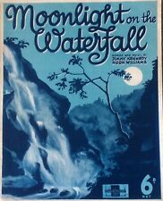 MOONLIGHT ON THE WATERFRONT - HUGH WILIAMS. -  SHEET MUSIC