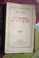 UN HOMME ET UN AUTRE par HENRI DEBERLY éd. GALLIMARD 1928