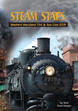 Steam Stars: WMSR 734 & Soo Line 2719, a DVD by Yard Goat Images