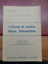 L'esame di storia della pedagogia - parte terza  bignami - biblioteca scolastica