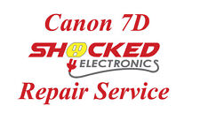 Canon 7D Repair Service - Impact / Water Damage WE CAN FIX IT !