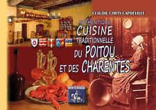 Cuisine traditionnelle du Poitou et des Charentes