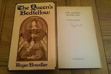 Roger Bowdler The Queen`s Bedfellow Elizabeth I SIGNED 1st Edition  HB Book 1975