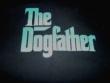 The Dogfather Shirt ( Used Size Xl ) Very Nice Condition!