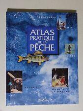 Atlas pratique de la pêche, techniques, matériels mer rivière pêche à la mouche