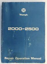 Leyland Triumph 2000 & 2500  Workshop / Service Repair Operation Manual AKM3974