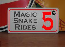 Magic Snake Rides 5 cents Metal Sign
