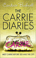 The Carrie Diaries (The Carrie Diaries, Book 1), Bushnell, Candace , Acceptable
