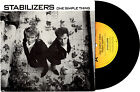 "STABILIZERS - ONE SIMPLE THING / YOU PULL ME DOWN - 7""45 VINYL RECORD PIC SLV 86"