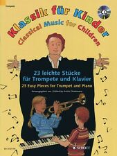 Classical Music for Children 23 Easy Pieces for Trumpet and Piano New 049045059