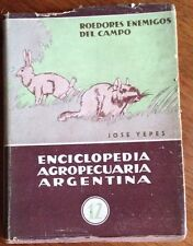 Roedores Enemigos del Campo  Jose Yepes 1941 Softcover Book IN SPANISH Argentina