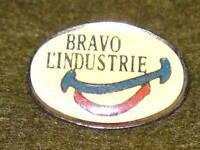 OVAL PIN BADGE - BRAVO L'INDUSTRIE